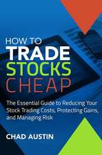 How to Trade Stocks Cheap