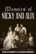Memoirs of Nicky and Alix