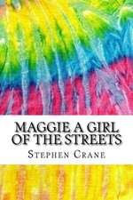 Maggie a Girl of the Streets