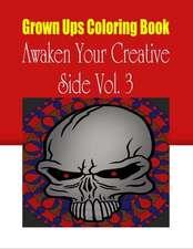 Grown Ups Coloring Book Awaken Your Creative Side Vol. 3 Mandalas