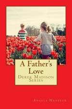 A Father's Heartache