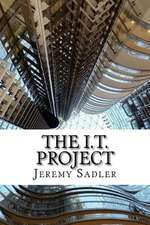 The I.T. Project