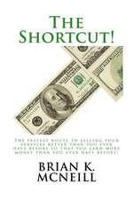 The Shortcut!