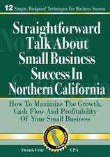 Straightforward Talk about Small Business Success in Northern California