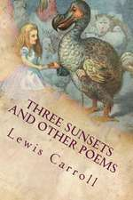 Three Sunsets and Other Poems: Illustrated