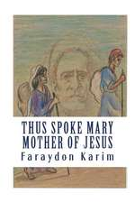 Thus Spoke Mary