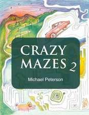 Crazy Mazes