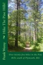 Hike the Pine Hills!