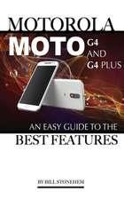 Motorola Moto G4 and G4 Plus