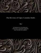 The Life Story of Gipsy Cornelius Smith