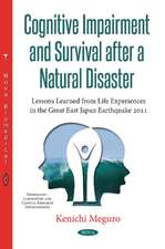 Cognitive Impairment & Survival After a Natural Disaster