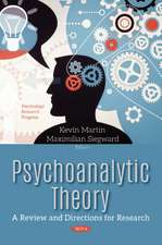 Psychoanalytic Theory: A Review & Directions for Research