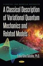 A Classical Description of Variational Quantum Mechanics and Related Models