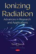 REEVE, T: Ionizing Radiation