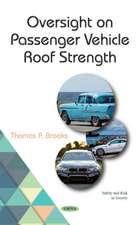 Oversight on Passenger Vehicle Roof Strength