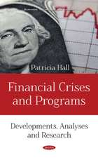 Financial Crises and Programs