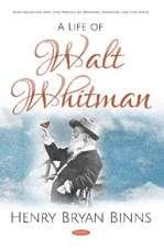 Life of Walt Whitman
