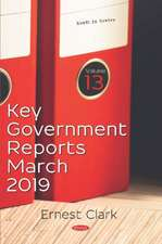 Key Government Reports. Volume 13: March 2019