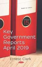 Key Government Reports. Volume 15: April 2019