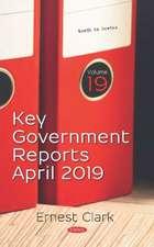Key Government Reports. Volume 19: April 2019