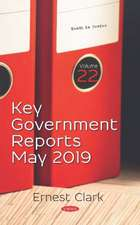 Key Government Reports. Volume 22 - May 2019
