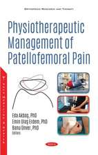 Physiotherapeutic Management of Patellofemoral Pain