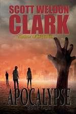 Apocalypse, Book 1