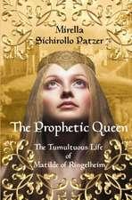 The Prophetic Queen