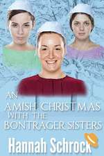 An Amish Christmas with the Bontrager Sisters