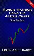 Swing Trading Using the 4-Hour Chart 2