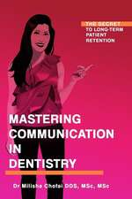 Mastering Communication in Dentistry