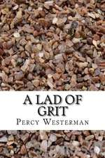 A Lad of Grit