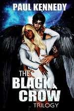 The Black Crow Trilogy