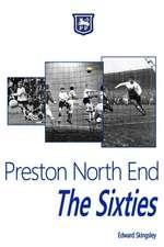 Preston North End - The Sixties