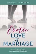 EROTIC MARRIAGE BREAK FREE FROCB