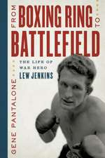 FROM BOXING RING TO BATTLEFIELCB