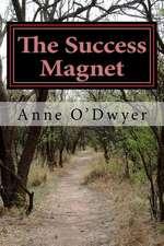 The Success Magnet