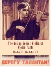 The Young Soviet Violinist--Violin Parts