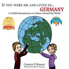 If You Were Me and Lived In...Germany