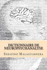 Dictionnaire de Neuropsychanalyse