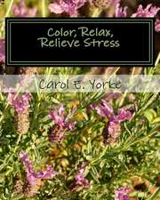 Color, Relax, Relieve Stress