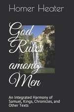 God Rules Among Men