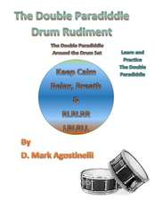 The Double Paradiddle Drum Rudiment