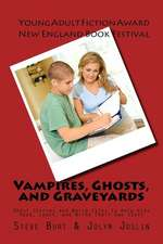 Vampires, Ghosts, and Graveyards
