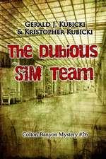 The Dubious Sim Team
