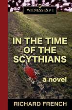 In the Time of the Scythians