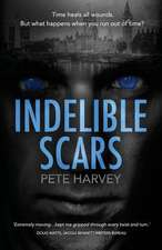 Indelible Scars