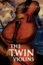 The Twin Violins