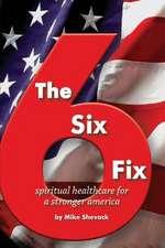 The Six Fix #2