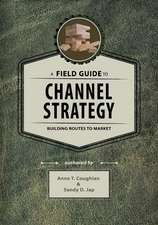 A Field Guide to Channel Strategy